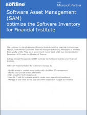 Software Asset Management (SAM) optimize the Software Inventory for Financial Institute